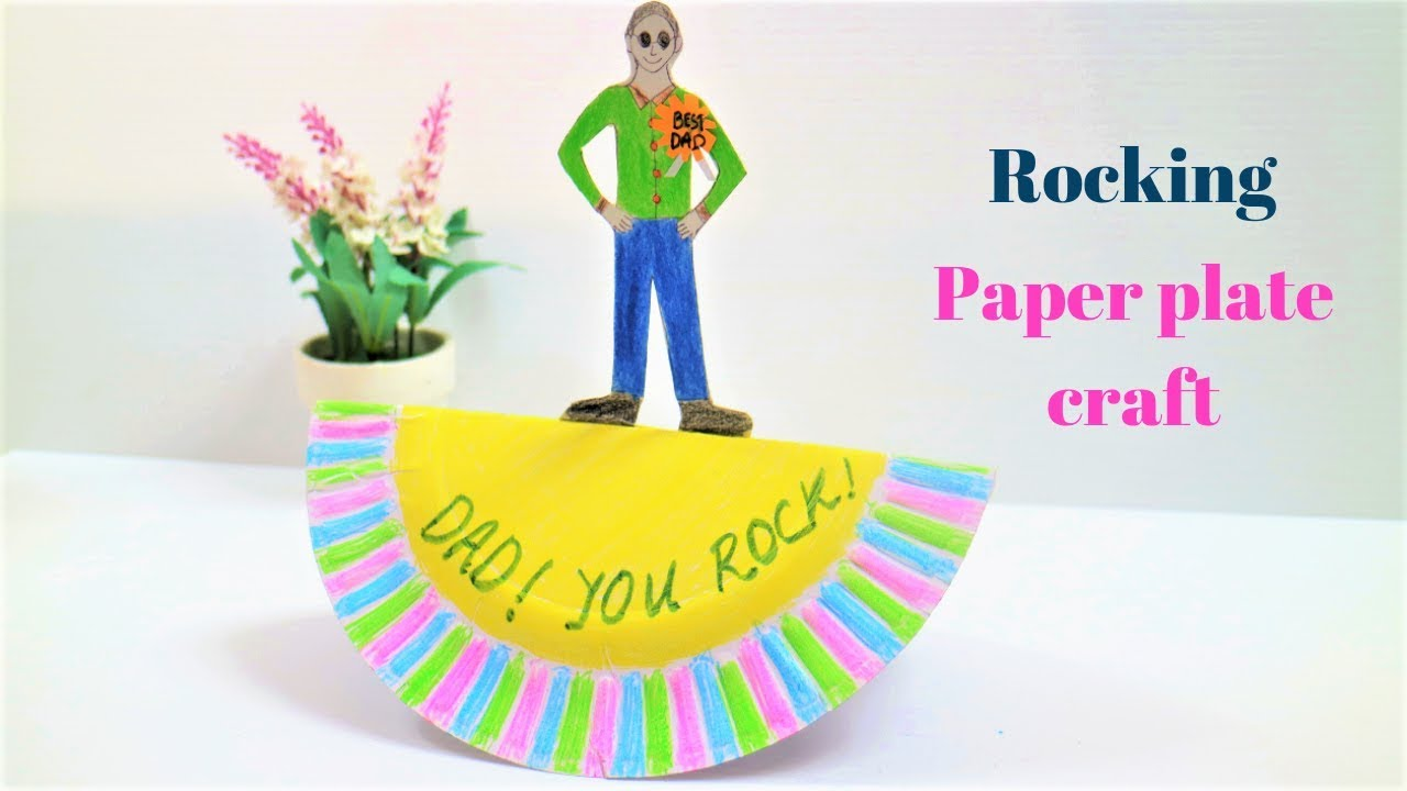 Fathers Day Craft For Kids Fun Rocking Paper Plate Craft Idea For Preschoolers Kindergarten Youtube
