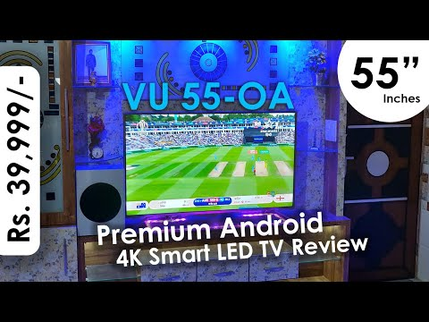 VU 55-Inch Premium Android 4K LED TV Review In Hindi (55-OA)