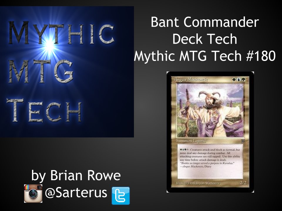 Bant Commander Deck Tech - Mythic MTG Tech # 180
