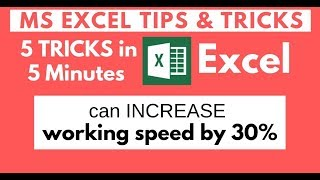 5 Amazing Excel Tips Tricks Speed up Work Efficiency Microsoft Excel