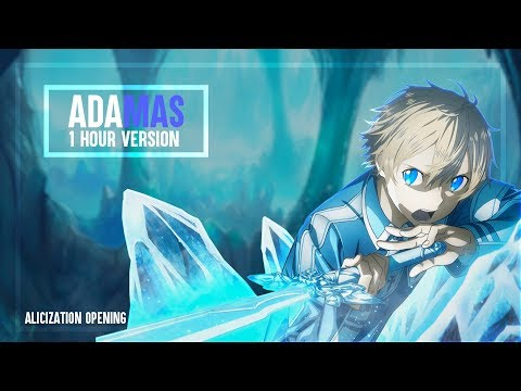 Sword Art Online: Alicization Opening -「ADAMAS」by LiSA (1 Hour)
