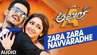 Zara Zara Navvaradhe Full Song (Audio) || Akhil-The Power Of Jua || AkhilAkkineni,Sayesha