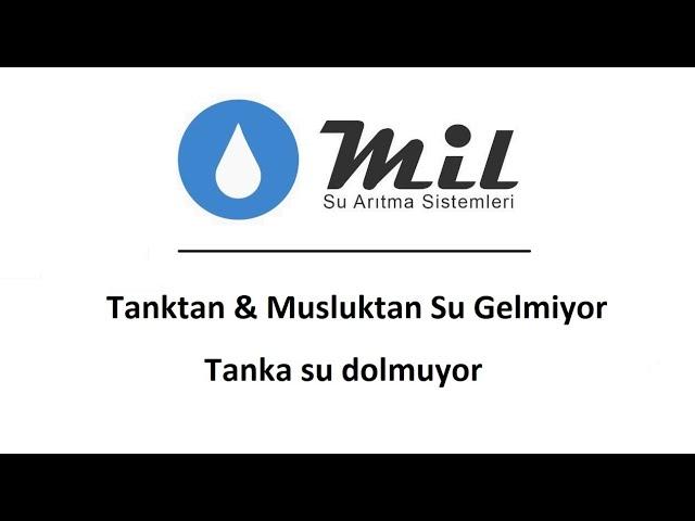 Su Arıtma Cihazının Tankından Su Gelmiyor - Teknik Destek