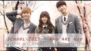[FMV] School 2015 - Fly With The Wind (OST pt. 2) | Legendado PT-BR