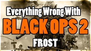 Everything Wrong With Black Ops 2 (Frost) In 3 Minutes Or Less