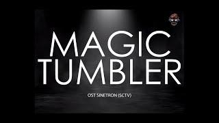 Download Lagu 🔴 Kumpulan lagu lagu OST - Magic Tumbler/Magic Tumblr SCTV Original Sinetron | Lirik | Lyrics mp3