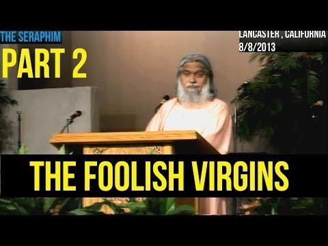 Download The Gospel of the Kingdom : Foolish Virgins PART 1   Sadhu Sundar Selvaraj