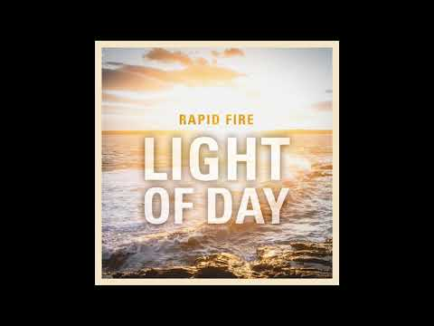 Rapid Fire: Light Of Day