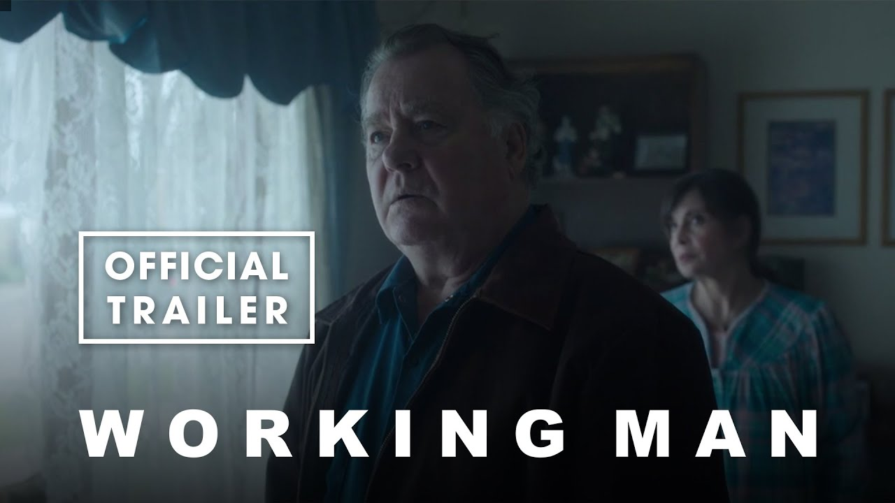 Working Man Trailer And Release Date Announced!