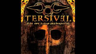 Watch Tersivel The Heathen Sun Of Revenge video