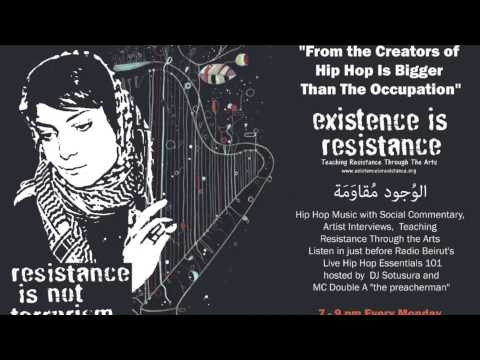 Existence is Resistance on Radio Beirut Episode 2