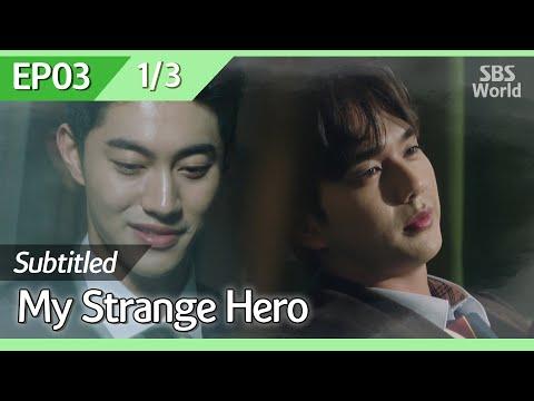 [CC/FULL] My Strange Hero EP03 (1/3) | 복수가돌아왔다