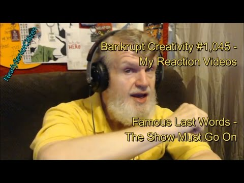Famous Last Words - The Show Must Go On : Bankrupt Creativity #1,045- My Reaction Videos