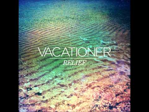 Vacationer - Relief (Full Album)