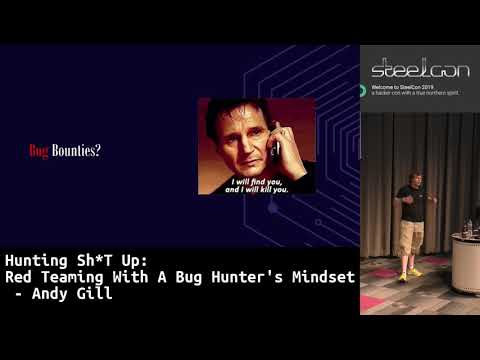 SteelCon 2019: Hunting Sh*T Up: Red Teaming With A Bug Hunter's Mindset - Andy Gill