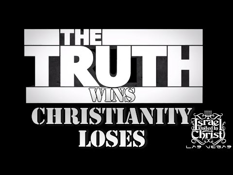 The Israelites: The Truth Wins, Christianity Loses