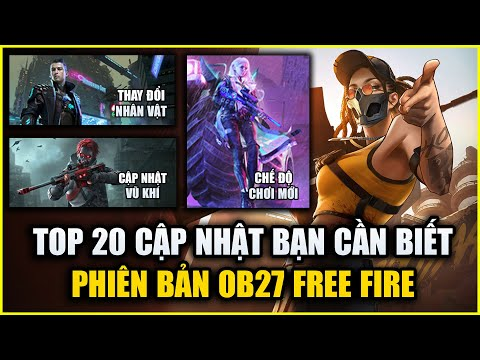 Free Fire | TOP 20 Cập Nhật Free Fire OB27 Quan Trọng Bạn Cần Biết | Rikaki Gaming