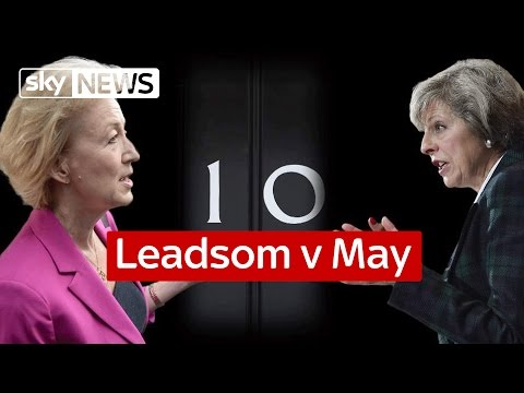 Leadsom v May: The Battle For No 10