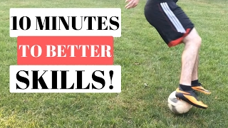 How To Improve Your Soccer Skills In 10 Minutes