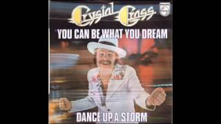 Crystal Grass- You Can Be What You Dream( BETTER QUALITY SOUND)