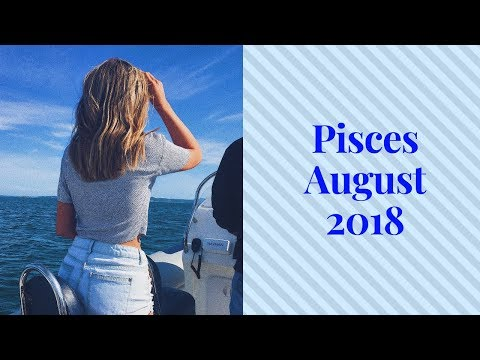 LUCKY IN LOVE Pisces August 2018