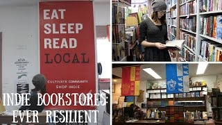Independent Bookstores: Ever Resilient (A Documentary Film By Alana King)
