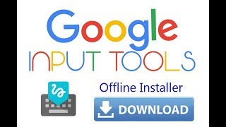 How to download, Install & use google input tool in Windows 10 - Offline Google input tool setup