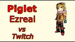 LOL Pro - Piglet Ezreal vs Twitch - Korea SoloQ - Highlights