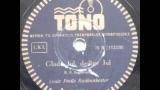 Glade Jul (Stille Nacht, heilige Nacht; Silent Night; Douce nuit, sainte nuit) - Louis Preil 1940