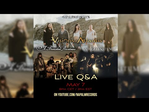 VISIONS OF ATLANTIS, YE BANISHED PRIVATEERS, AD INFINITUM Live Q&A (#NapalmSofaSeries)