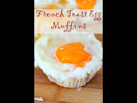 French Toast Egg Muffins breakfast recipe