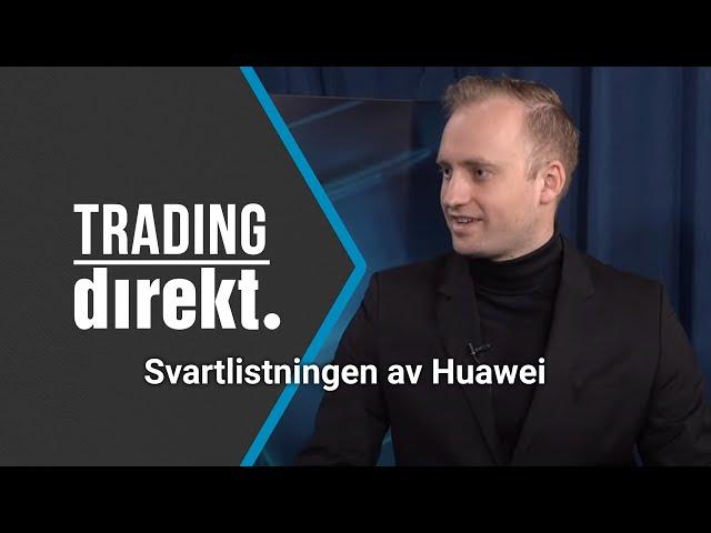 Trading Direkt 2020-10-20: Teknisk analys på tittarönskemål och svartlistningen av Huawei!