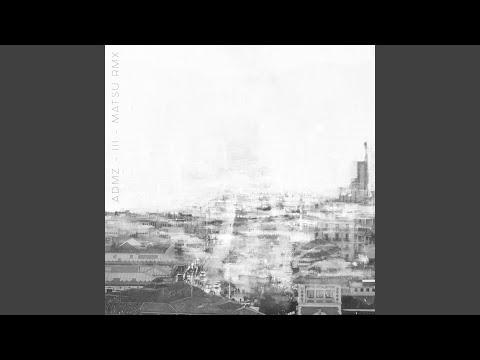 ADMZ III (Matsu Remix) Artwork