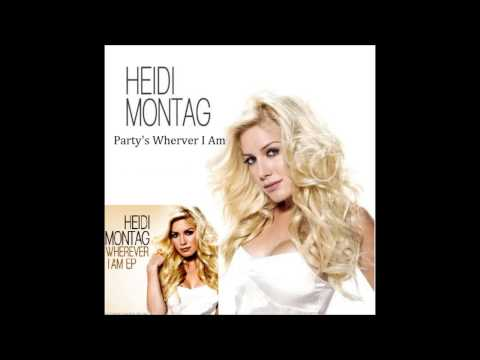 Heidi Montag - Party's Wherever I Am (Wherver I Am EP) mp3
