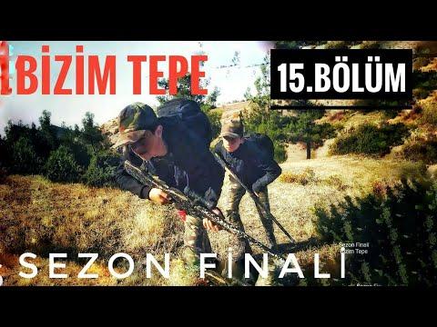Bizim Tepe || Sezon Finali ( 15.Bölüm )