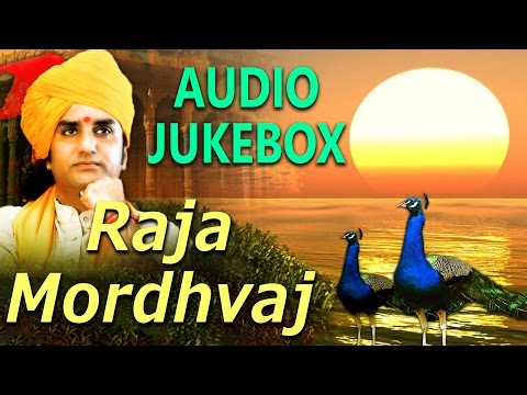 Raja Mordhvaj | Audio Jukebox | Bhajan Geet 2017 | Marwadi Songs | Prakash Mali