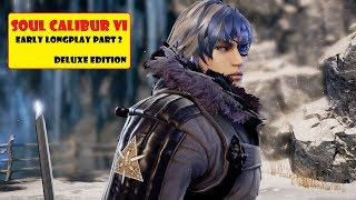 Early Soul Calibur VI Deluxe Edition longplay part 2