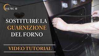 Come sostituire la guarnizione del forno Rex Electrolux Aeg