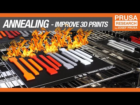 Annealing: How to improve your 3D prints