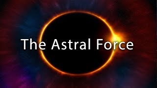 """The Astral Force"" Calming Lucid Dreaming & Astral Projection Music"