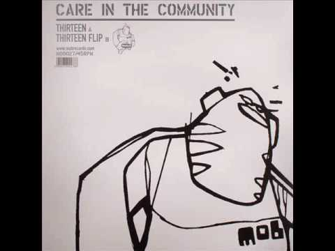Care In The Community - Thirteen