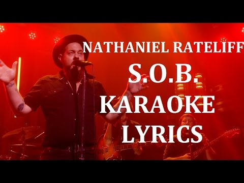 NATHANIEL RATELIFF - S.O.B. (feat THE NIGHT SWEATS) KARAOKE COVER LYRICS