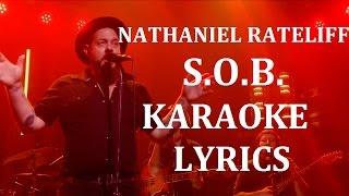 NATHANIEL RATELIFF - S.O.B. (feat THE NIGHT SWEATS) KARAOKE COVER LYRICS