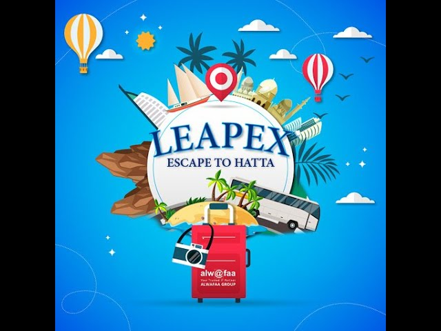 LEAPEX - 𝐀𝐧 𝐞𝐬𝐜𝐚𝐩𝐞 𝐭𝐨 𝐇𝐚𝐭𝐭𝐚   Alwafaa Group - IT company in Dubai