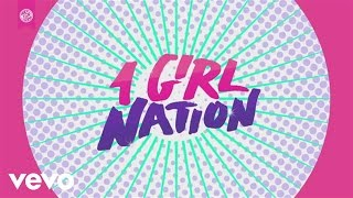 1 Girl Nation - While We