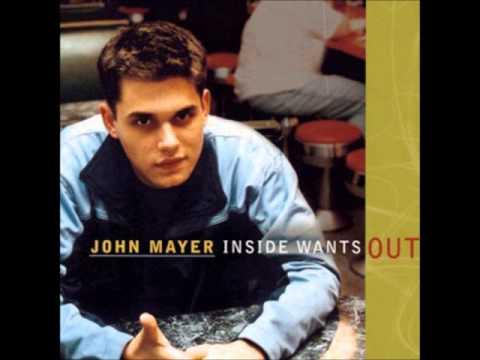 John Mayer - Not Myself (Inside Wants Out)