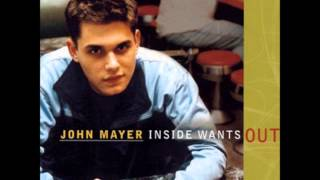 John Mayer - Not Myself (Inside Wants Out)