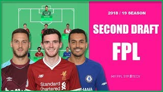 SECOND DRAFT TEAM | Post Pre-Season | Fantasy Premier League 2018/19