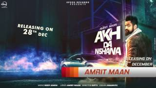 News | Akh Da Nishana | Amrit Maan | Deep Jandu | Full Song Coming Soon | Speed Records