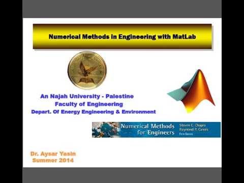 Numerical Methods for Engineers with MatLab - Lecture 1